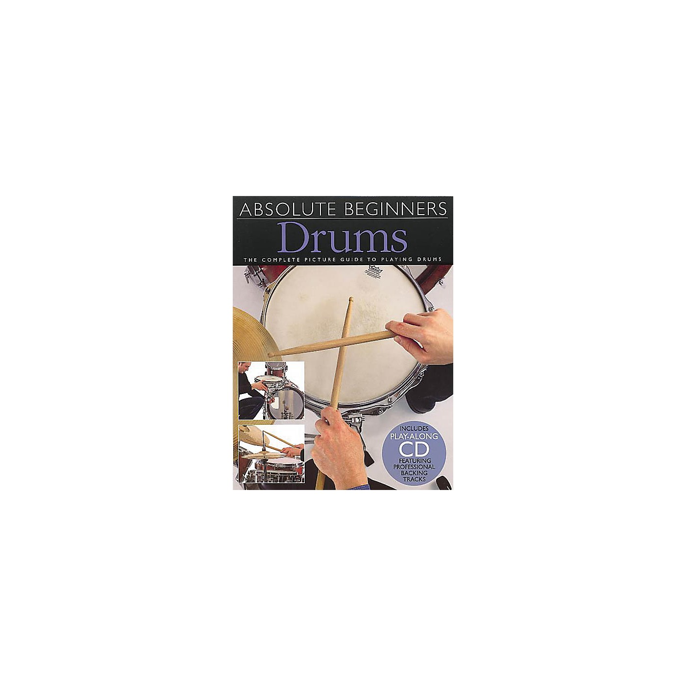 Music Sales Absolute Beginners - Drums Music Sales America Series Softcover with CD Written by Various thumbnail