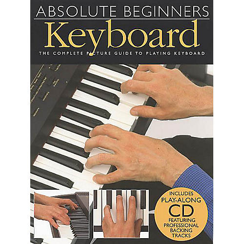 Music Sales Absolute Beginners - Keyboard Music Sales America Series Softcover with CD Written by Various thumbnail