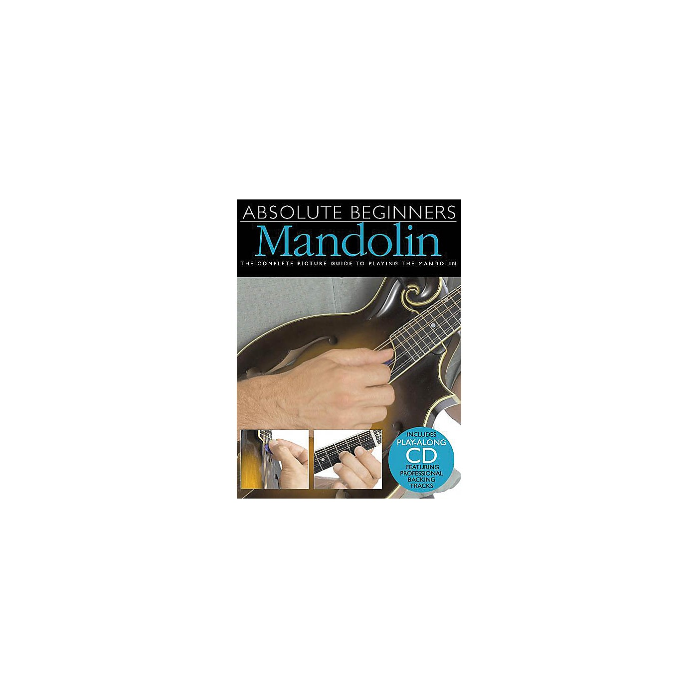 Music Sales Absolute Beginners - Mandolin Music Sales America Series Softcover with CD Written by Todd Collins thumbnail