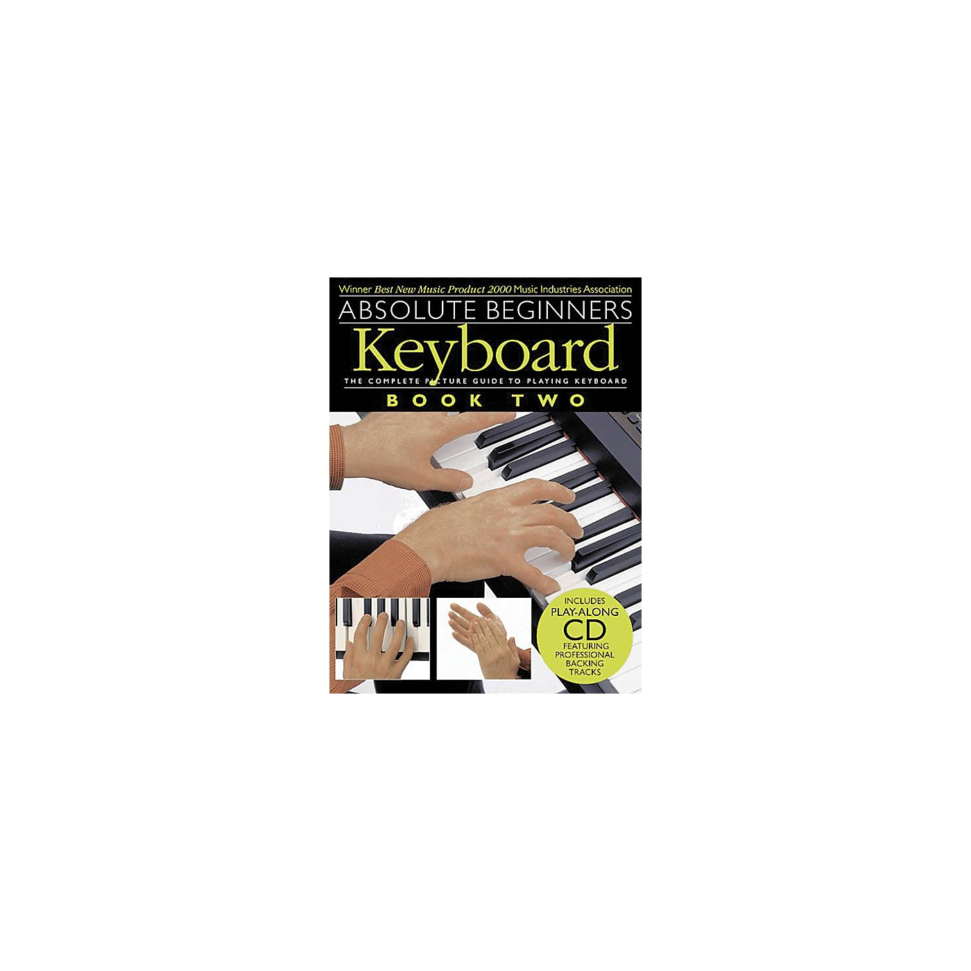 Music Sales Absolute Beginners: Keyboard - Book 2 Music Sales America Series Softcover with CD Written by Various thumbnail