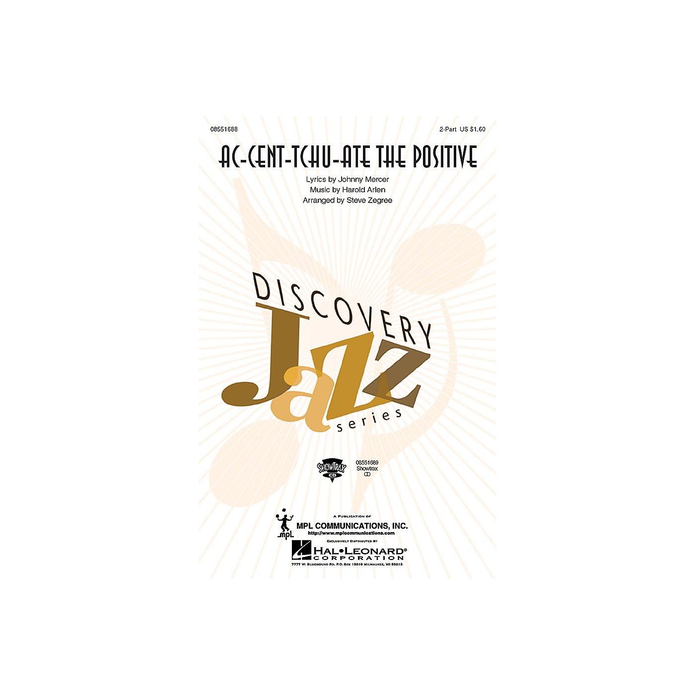Hal Leonard Ac-cent-tchu-ate the Positive 2-Part arranged by Steve Zegree thumbnail