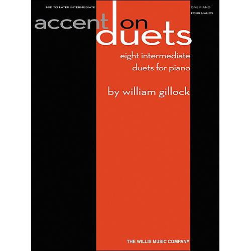 Willis Music Accent On Duets Mid To Later Intermediate (1 Piano, 4 Hands) by William Gillock thumbnail