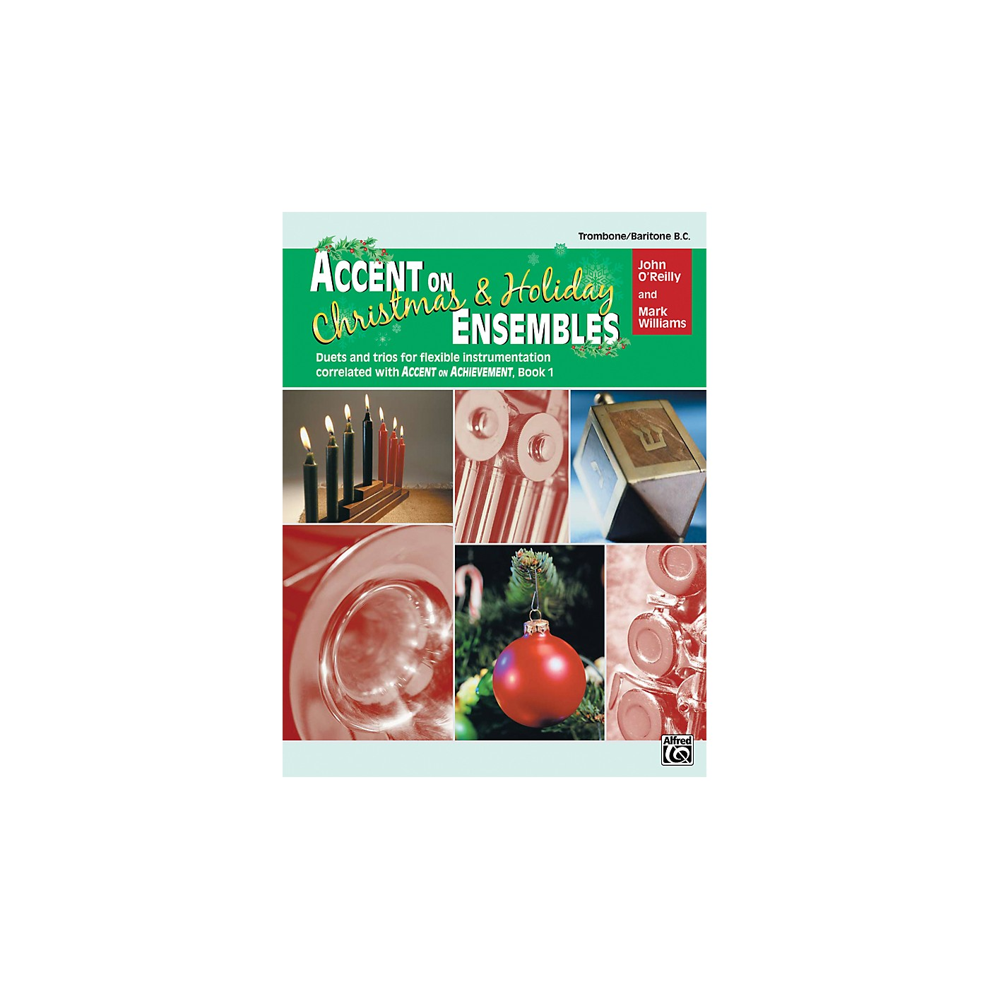 Alfred Accent on Christmas and Holiday Ensembles Trombone/Baritone B.C. thumbnail