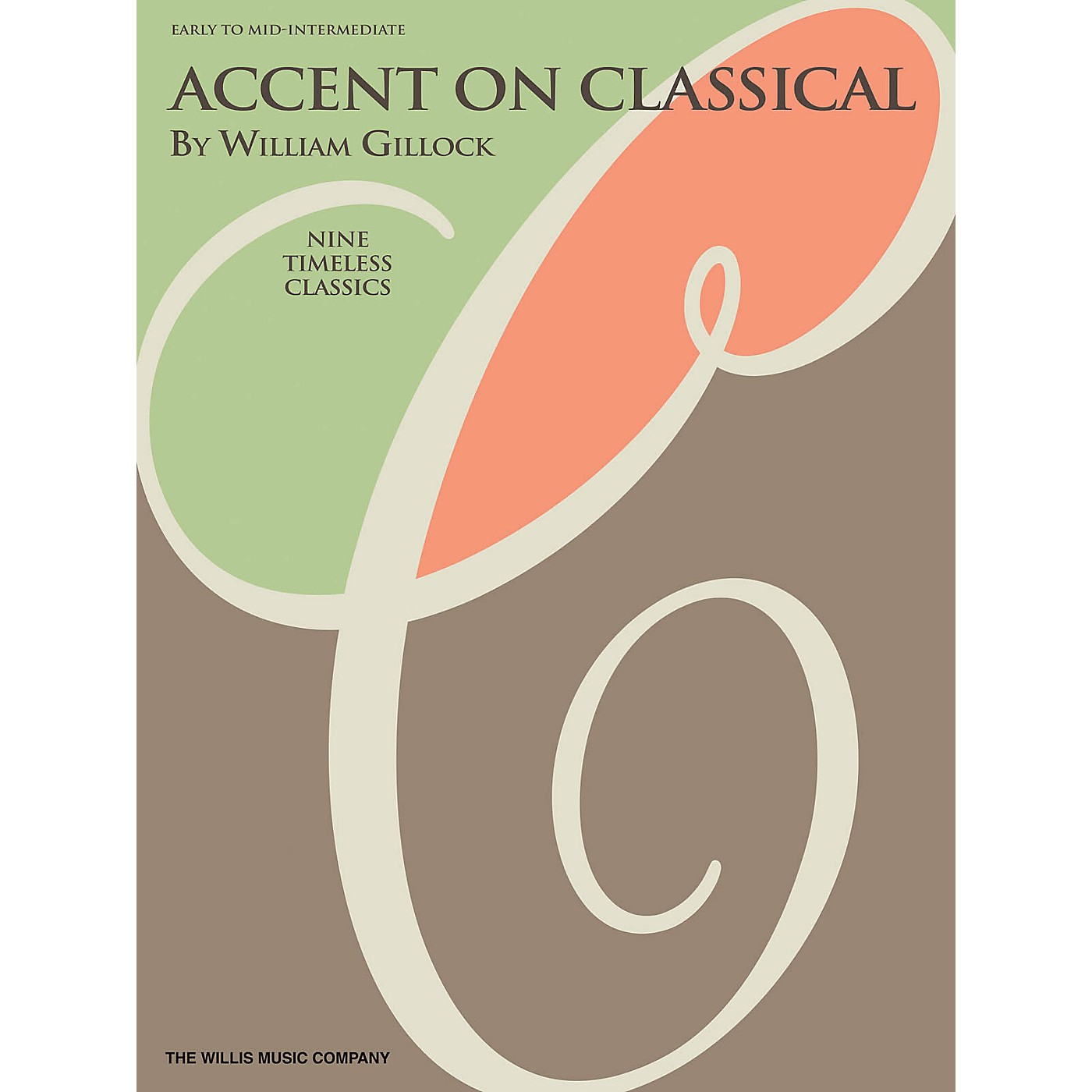 Willis Music Accent on Classical Willis Series Book by William Gillock (Level Early to Mid-Inter) thumbnail