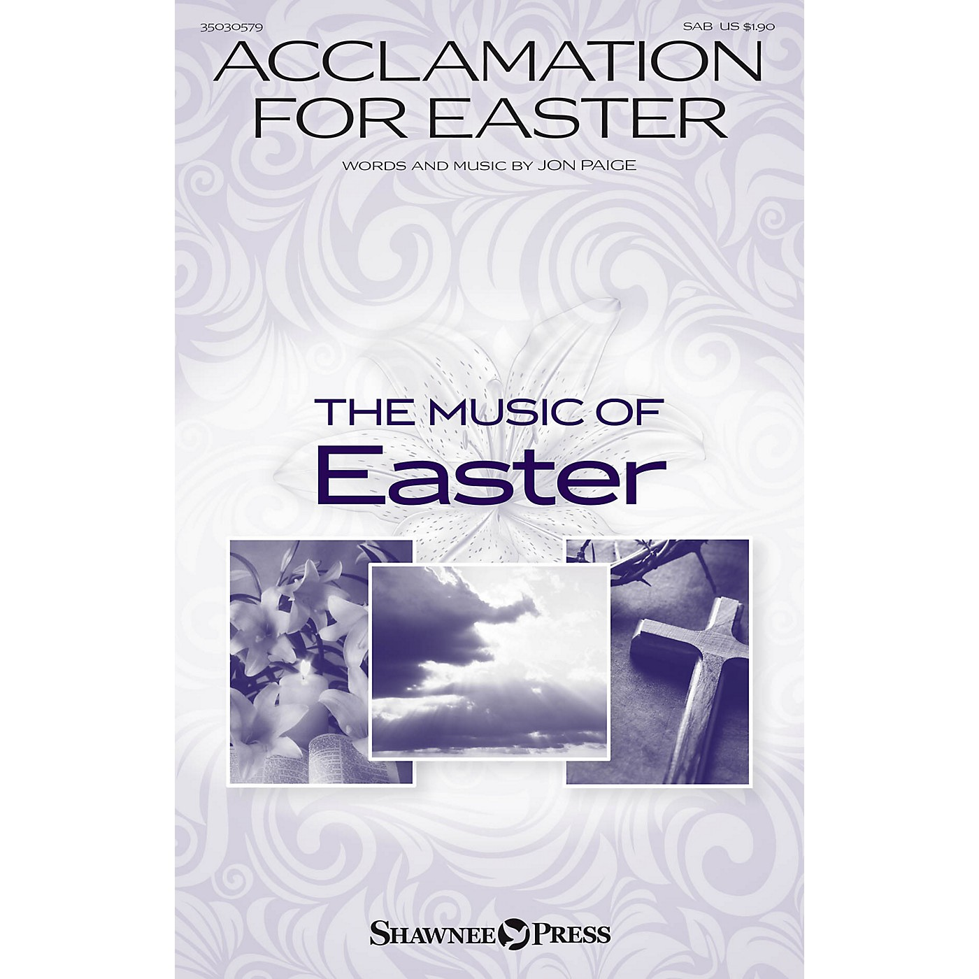 Shawnee Press Acclamation for Easter SAB composed by Jon Paige thumbnail