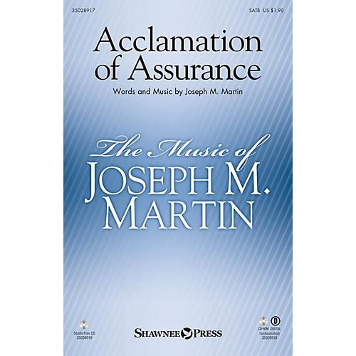 Shawnee Press Acclamation of Assurance (StudioTrax CD) Studiotrax CD Composed by Joseph M. Martin thumbnail