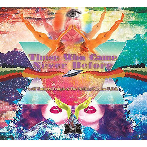 Alliance Acid Mothers Temple - Those Who Came Never Before thumbnail