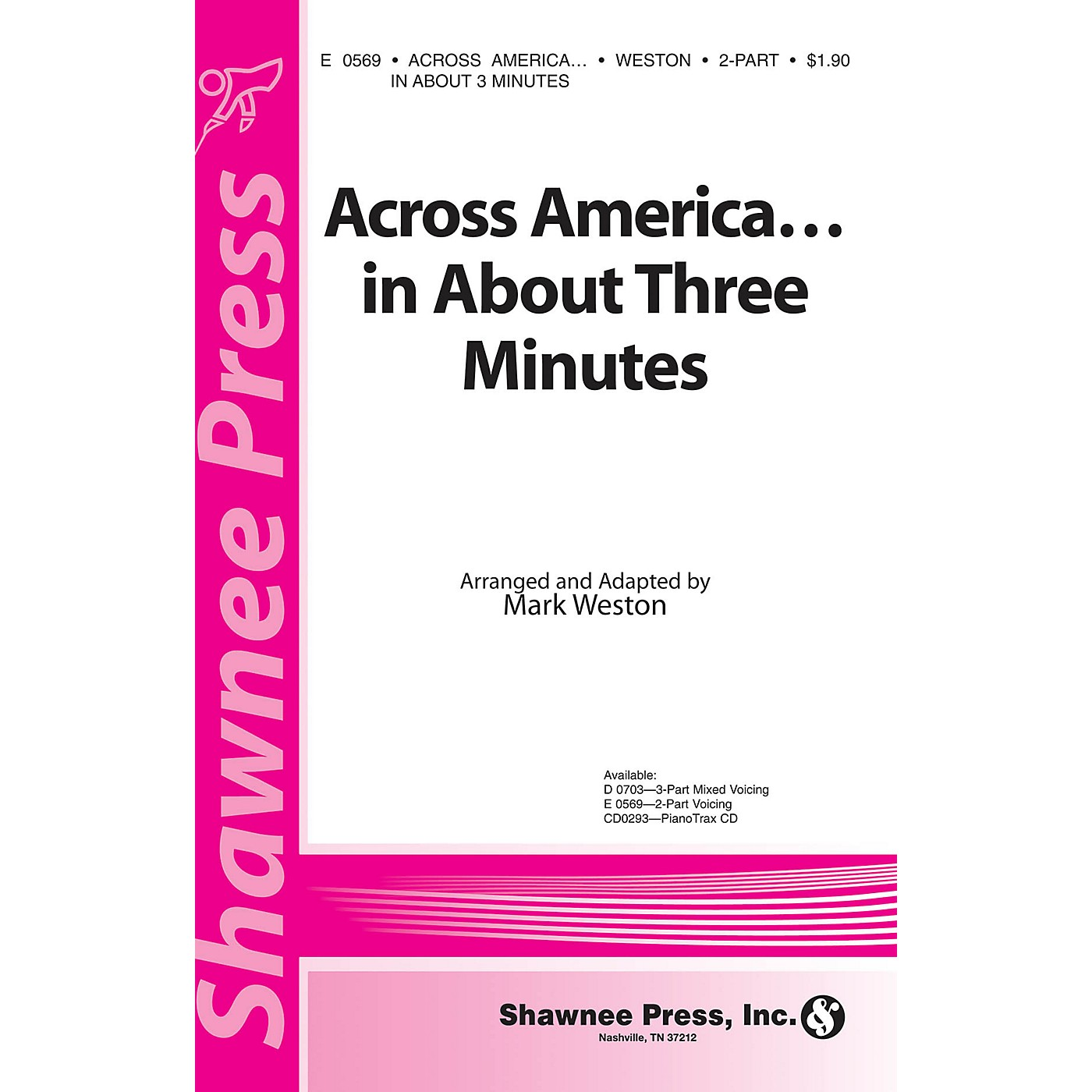 Shawnee Press Across America ... In About Three Minutes 2-Part arranged by Mark Weston thumbnail