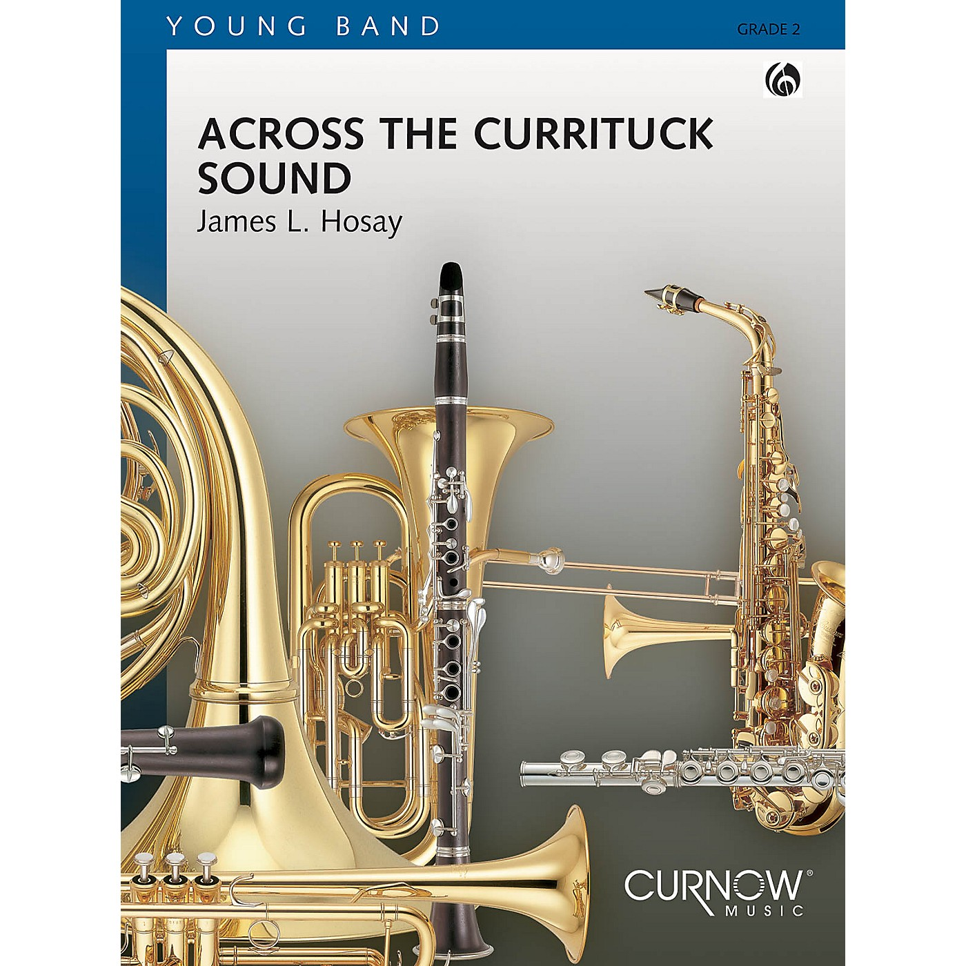 Curnow Music Across the Currituck Sound (Grade 2 - Score Only) Concert Band Level 2 Composed by James L. Hosay thumbnail
