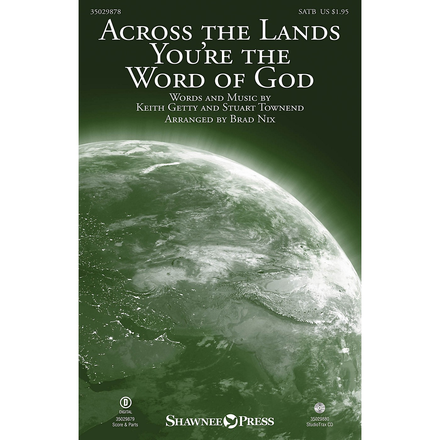 Shawnee Press Across the Lands You're the Word of God SATB by Keith & Kristyn Getty arranged by Brad Nix thumbnail