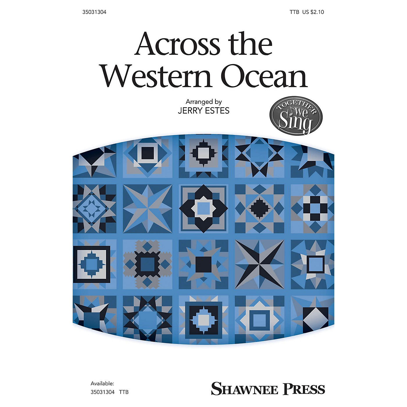 Shawnee Press Across the Western Ocean TTB arranged by Jerry Estes thumbnail