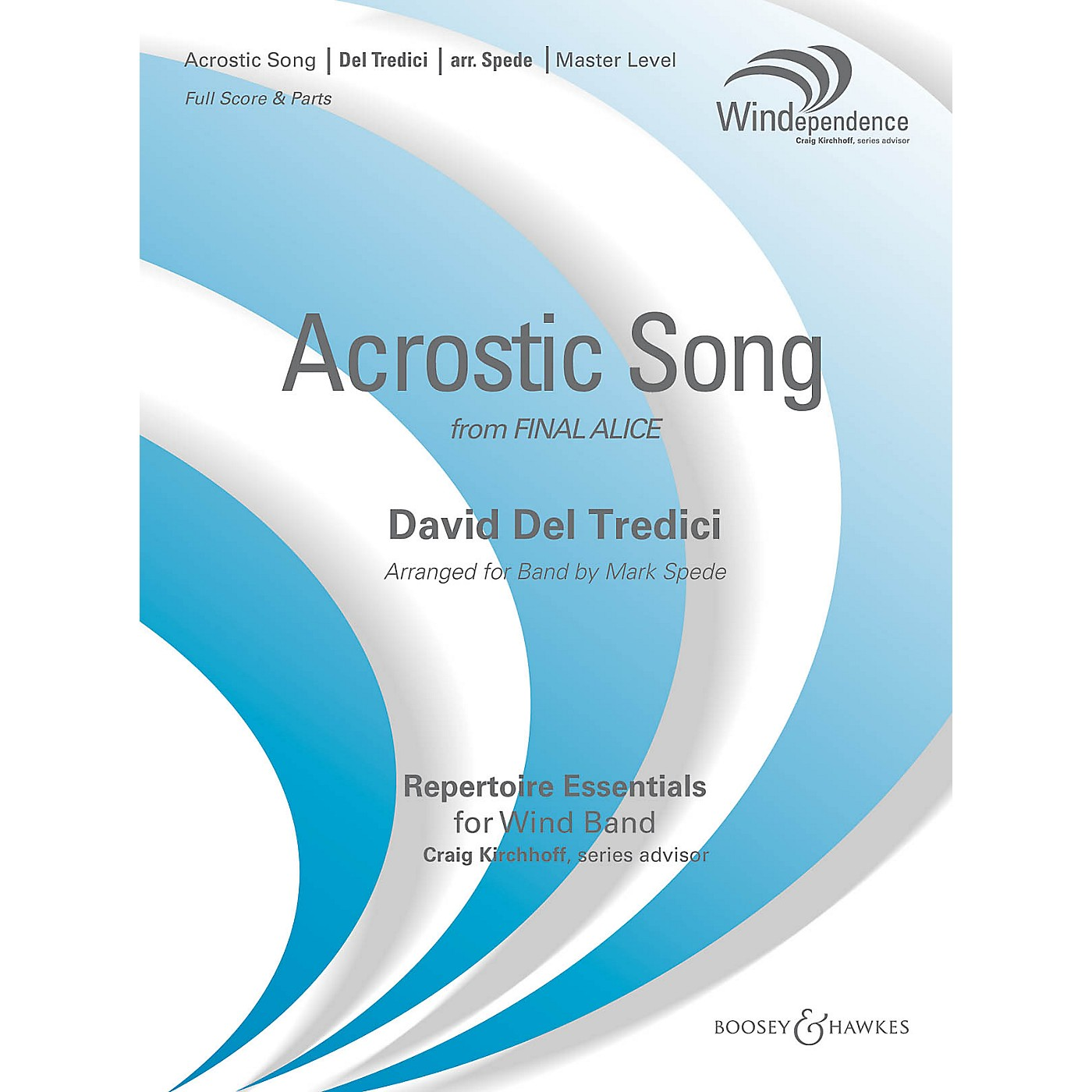 Boosey and Hawkes Acrostic Song (from Final Alice) Concert Band Level 4 by David Del Tredici Arranged by Mark Spede thumbnail