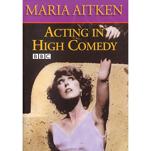The Working Arts Library/Applause Acting in High Comedy Applause Books Series DVD Written by Maria Aitken thumbnail