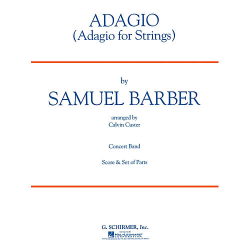 G. Schirmer Adagio for Strings Concert Band Level 3 Composed by Samuel Barber thumbnail