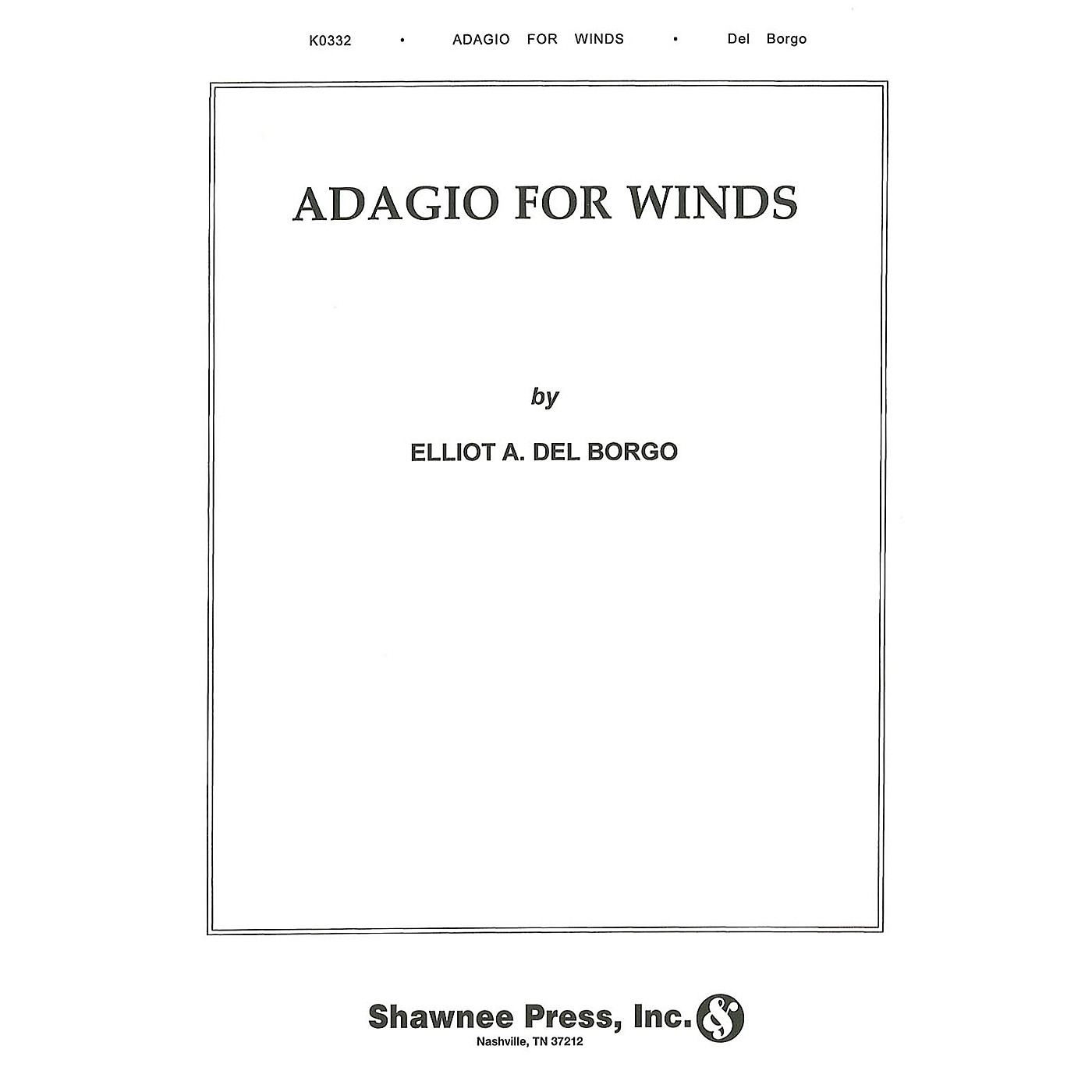 Hal Leonard Adagio for Winds Concert Band Level 3 Composed by Elliot Del Borgo thumbnail