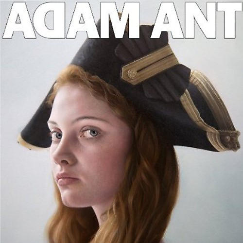 Alliance Adam Ant - Adam Ant Is The Blueblack Hussar Marrying The Gunner's Daughter thumbnail