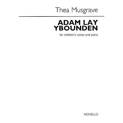 Novello Adam Lay Ybounden (for Children's Voices and Piano) UNIS Composed by Thea Musgrave thumbnail