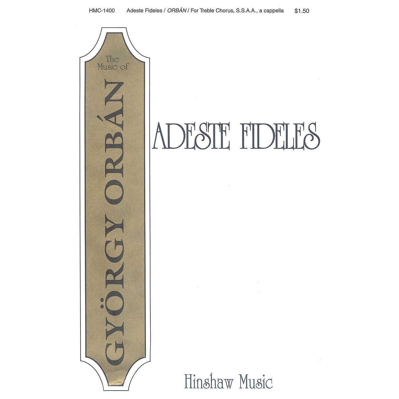 Hinshaw Music Adeste Fideles SSAA composed by Gyorgy Orban thumbnail