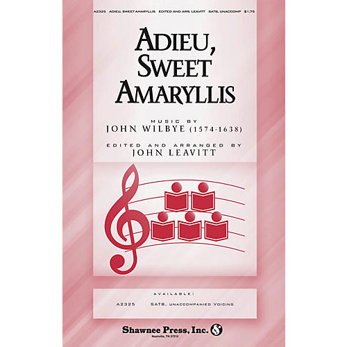 Shawnee Press Adieu, Sweet Amaryllis SATB a cappella arranged by John Leavitt thumbnail