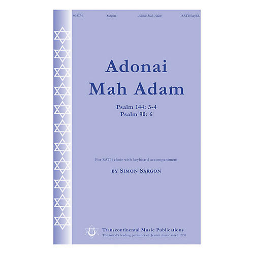 Transcontinental Music Adonai Mah Adam (Psalm 144: 3-4 Psalm 90: 6) SATB composed by Simon Sargon thumbnail