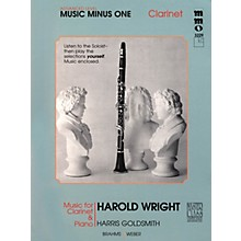 Music Minus One Advanced Clarinet Solos - Volume IV Music Minus One Series Performed by Harold Wright