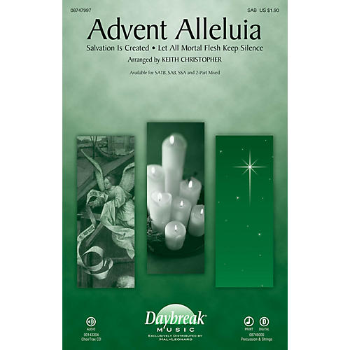 Daybreak Music Advent Alleluia (with Salvation Is Created and Let All Mortal Flesh Keep) SAB by Keith Christopher thumbnail