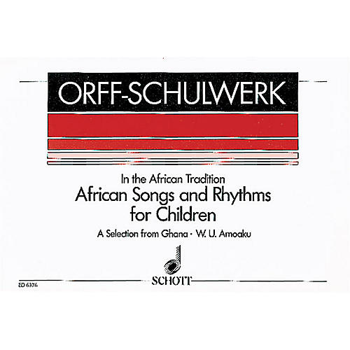 Schott African Songs and Rhythms for Children Score Composed by Various Arranged by William Kolma Amoaku thumbnail