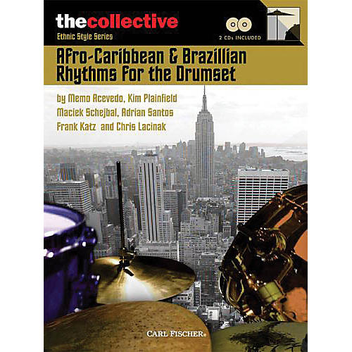 The Collective Afro-Caribbean & Brazilian Rhythms for the Drums Percussion Series Softcover Audio Online by Various thumbnail