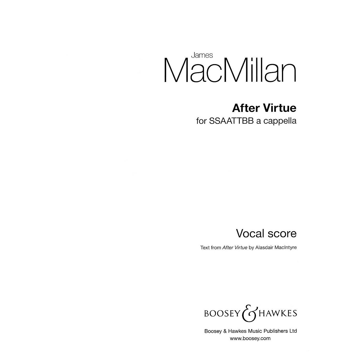 Boosey and Hawkes After Virtue (SSSAATTBB a cappella) SSSAATTBB composed by James MacMillan thumbnail