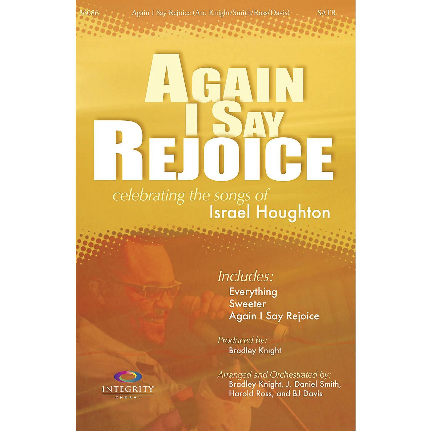 Integrity Music Again I Say Rejoice CD ACCOMP by Israel Houghton Arranged by BJ Davis/Bradley Knight/Harold Ross/Smith thumbnail