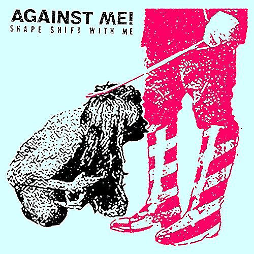 Alliance Against Me - Shape Shift With Me thumbnail