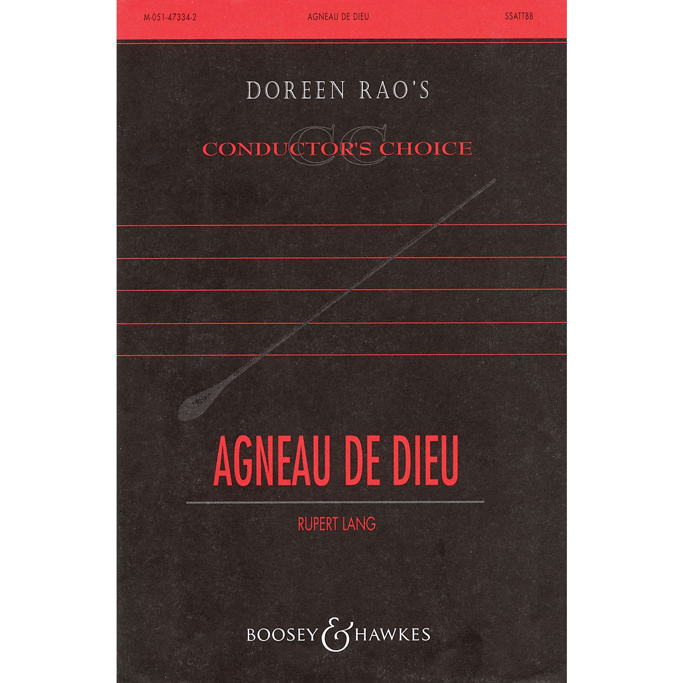 Boosey and Hawkes Agneau de Dieu (Lamb of God) SATB DV A Cappella composed by Rupert Lang thumbnail