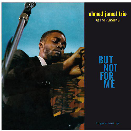 Alliance Ahmad Jamal - Live at the Pershing Lounge 1958 thumbnail