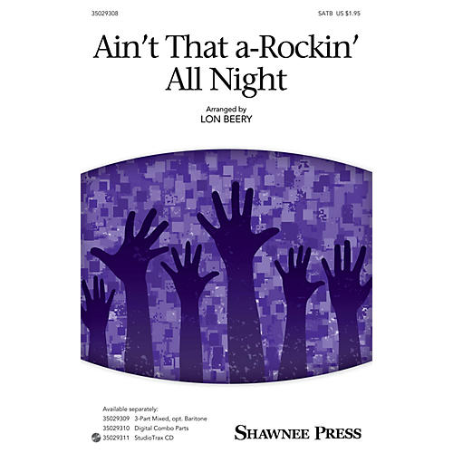Shawnee Press Ain't That A-rockin' All Night SATB arranged by Lon Beery thumbnail