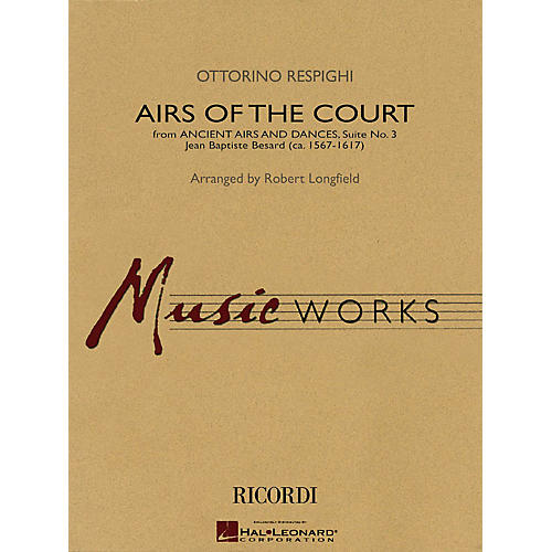 Hal Leonard Airs of the Court (from Ancient Airs and Dances, Suite No. 3) Concert Band Level 3.5 by Robert Longfield thumbnail