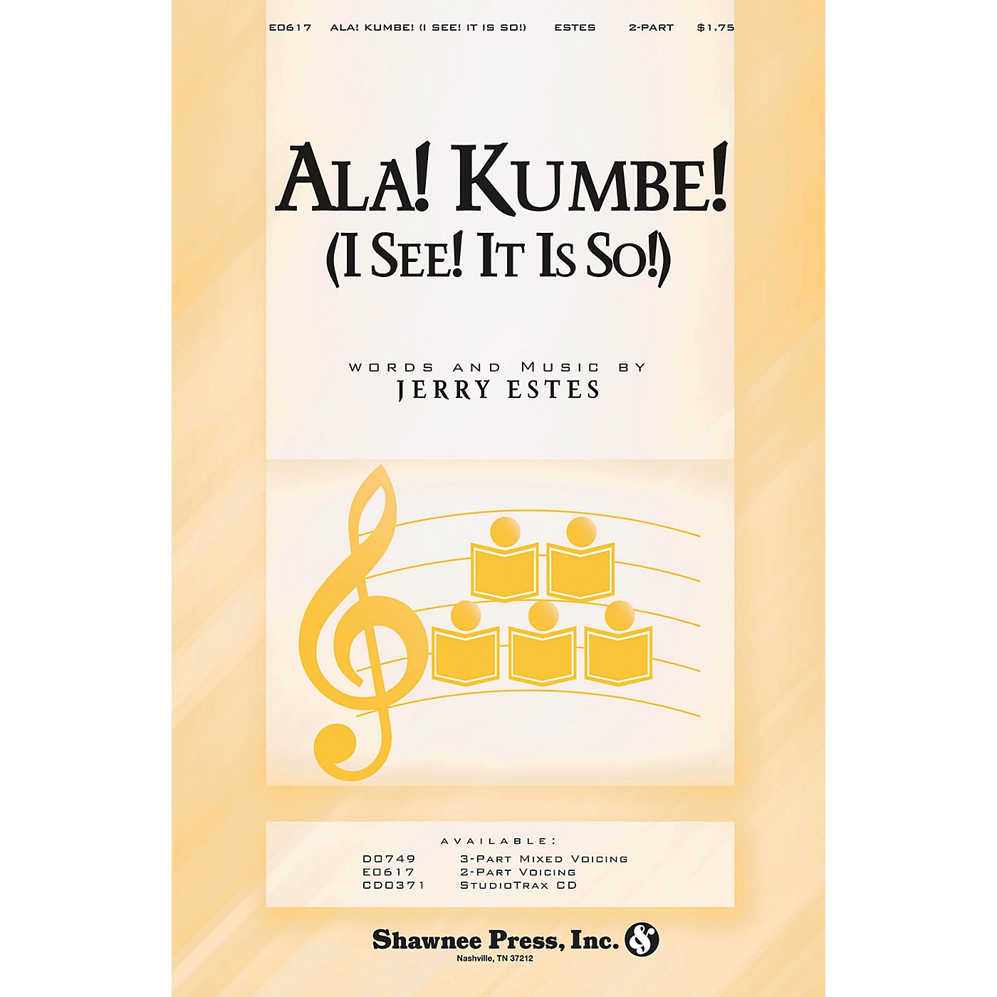 Shawnee Press Ala! Kumbe! (I See! It Is So!) 2-Part composed by Jerry Estes thumbnail
