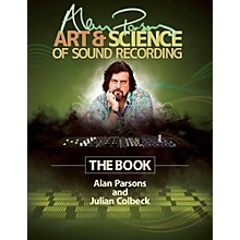 Hal Leonard Alan Parsons' Art & Science of Sound Recording - The Book