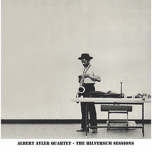 Alliance Albert Ayler - Hilversum Sessions thumbnail