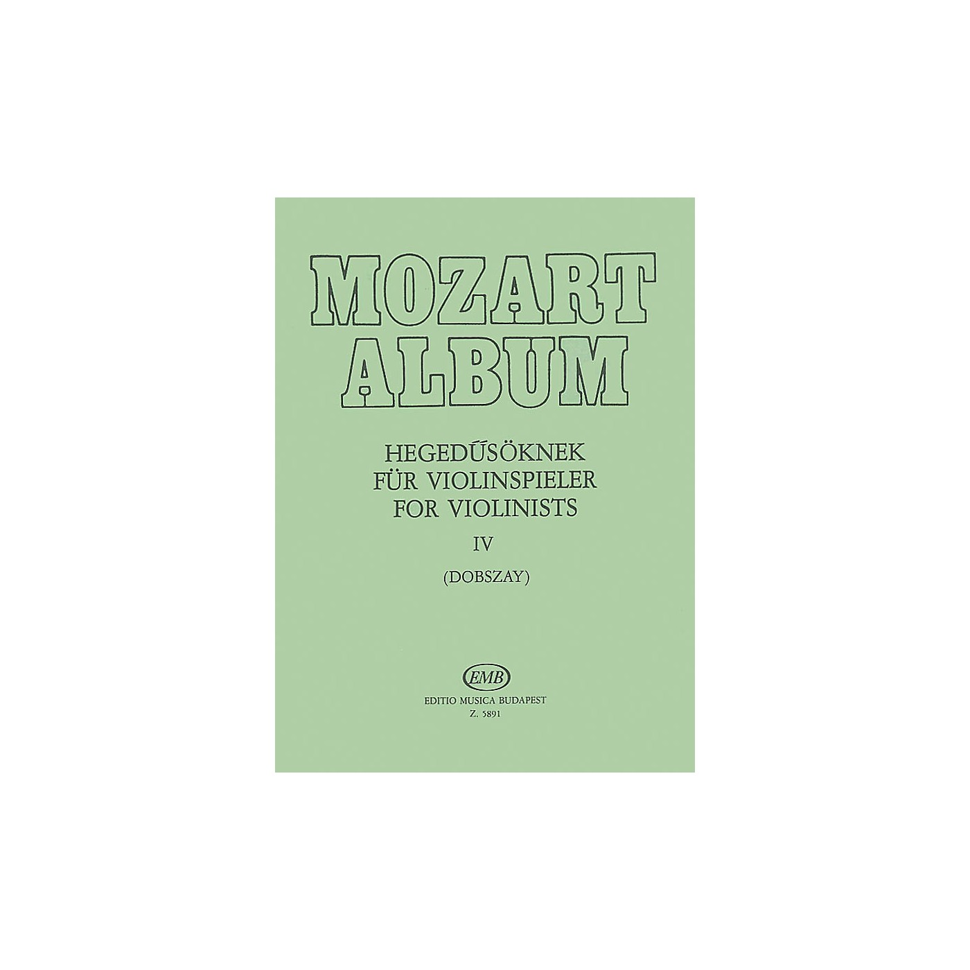 Editio Musica Budapest Album for Violin - Volume 4 Adagio & Andante Movements EMB Series thumbnail