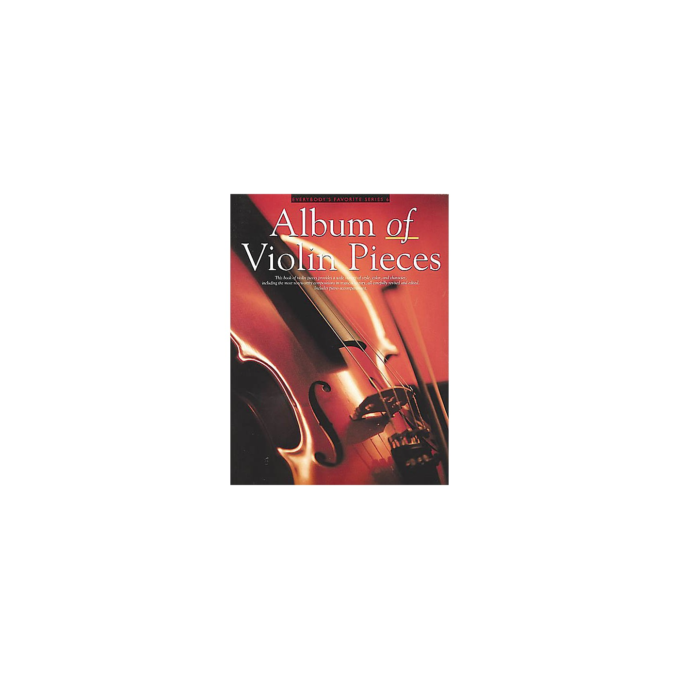 Music Sales Album of Violin Pieces (Everybody's Favorite Series, Volume 6) Music Sales America Series Softcover thumbnail
