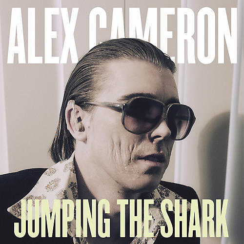 Alliance Alex Cameron - Jumping The Shark thumbnail