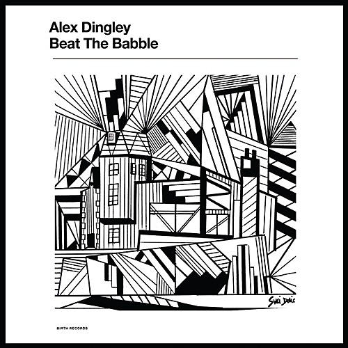 Alliance Alex Dingley - Beat The Babble thumbnail