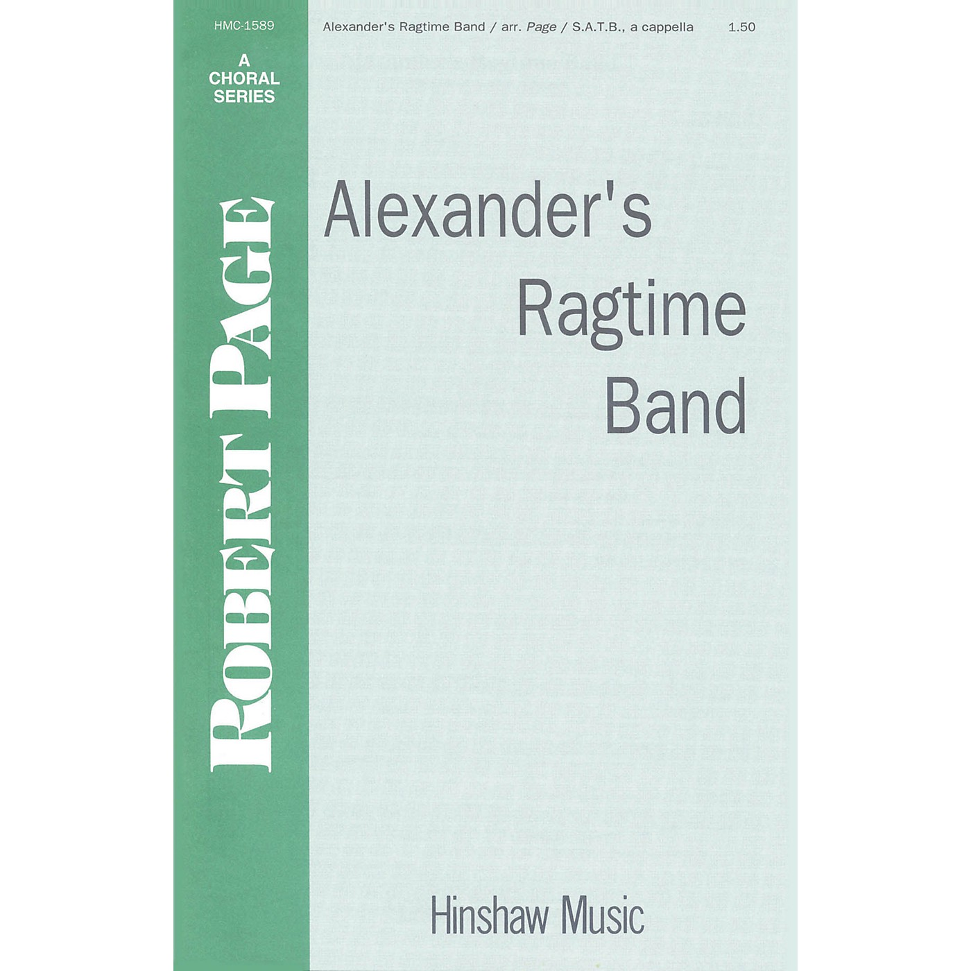 Hinshaw Music Alexander's Ragtime Band SATB a cappella composed by Irving Berlin thumbnail