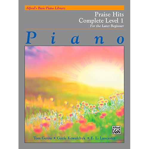 Alfred Alfred's Basic Piano Course: Praise Hits Complete Level 1A & 1B Book thumbnail