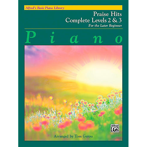 Alfred Alfred's Basic Piano Course: Praise Hits Complete Levels 2 & 3 Book thumbnail