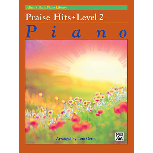 Alfred Alfred's Basic Piano Course Praise Hits Level 2 Book thumbnail