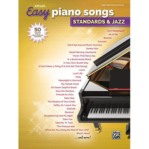Alfred Alfred's Easy Piano Songs: Standards & Jazz Easy Hits Piano Songbook thumbnail