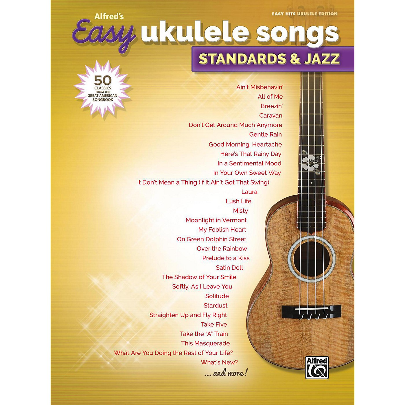 Alfred Alfred's Easy Ukulele Songs: Standards & Jazz Easy Hits Ukulele Songbook thumbnail