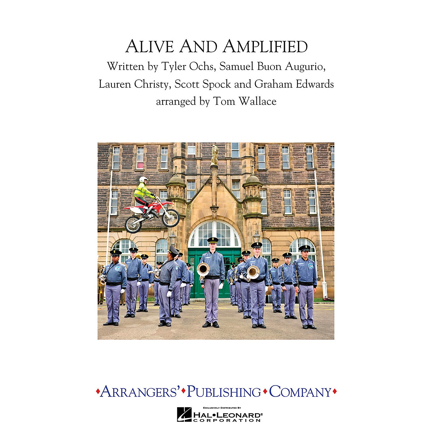 Arrangers Alive & Amplified Marching Band Level 3 Arranged by Tom Wallace thumbnail