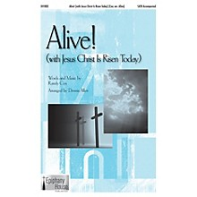 Epiphany House Publishing Alive! (with Jesus Christ Is Risen Today) SATB arranged by Dennis Allen